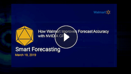 How Walmart Improves Forecast Accuracy with NVIDIA GPUs